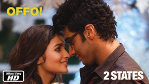 Offo! - 2 States | Official Song | Arjun Kapoor and Alia Bhatt