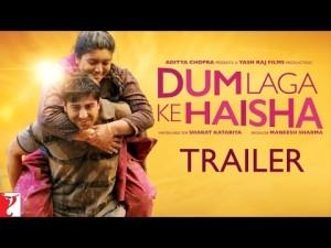 Dum Laga Ke Haisha | Official Trailer | Ayushmann Khurrana and Bhumi Pednekar