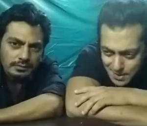 Salman Khan and Nawazuddin Siddiqui's adorable dubsmash video