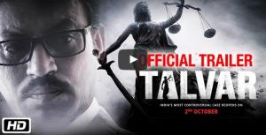 'Talvar' Movie Trailer starring Irrfan Khan and Konkona Sen Sharma