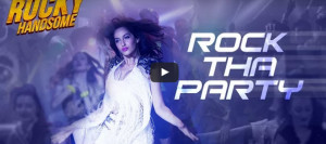 Watch - 'Rocky Handsome'   'Rock Tha Party' - song   John Abraham & Nora Fatehi