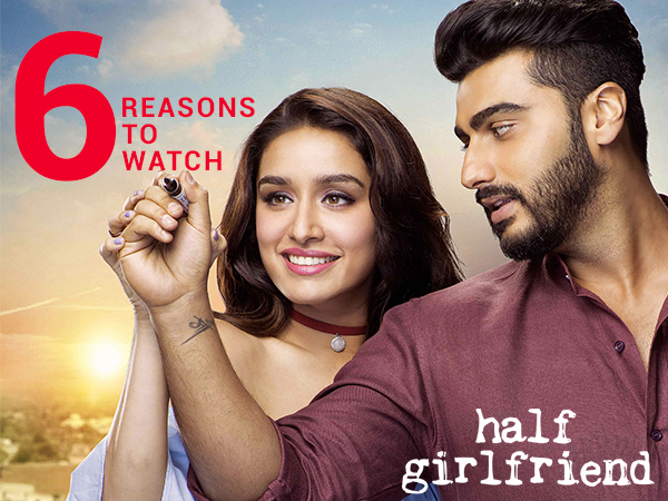 6 reasons to watch Arjun Kapoor and Shraddha Kapoor's 'Half Girlfriend'