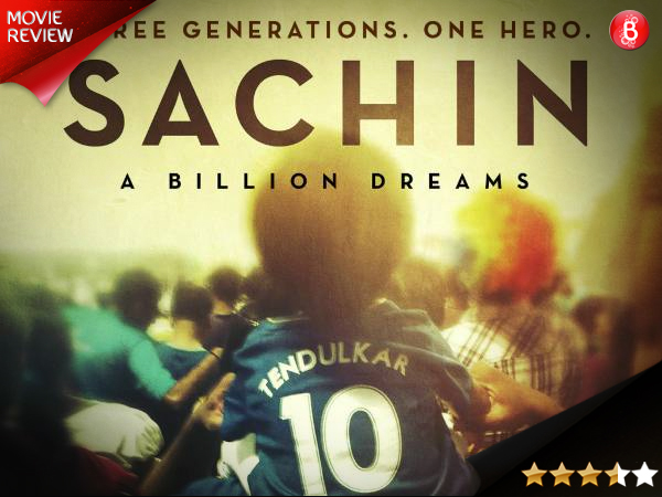Sachin: A Billion Dreams Movie Review, Cast & Movie Rating
