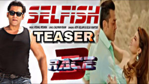 'Race 3': The teaser of second song 'Selfish' is intriguing