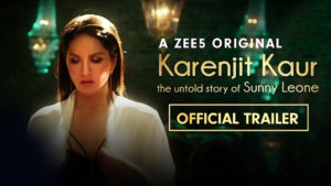 Trailer of 'Karenjit Kaur: The Untold Story Of Sunny Leone' is out