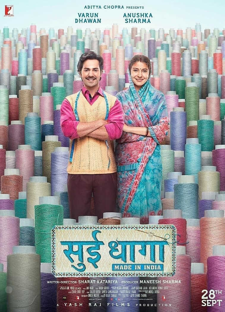 28 September- Sui Dhaaga – Made In India