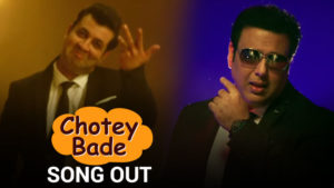 'Fryday's 'Chotey Bade' Song: You shouldn't miss this dance number starring Govinda and Varun Sharma