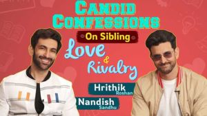 'Super 30': Hrithik Roshan and Nandish Sandhu's Candid Confessions On Sibling Love & Rivalry
