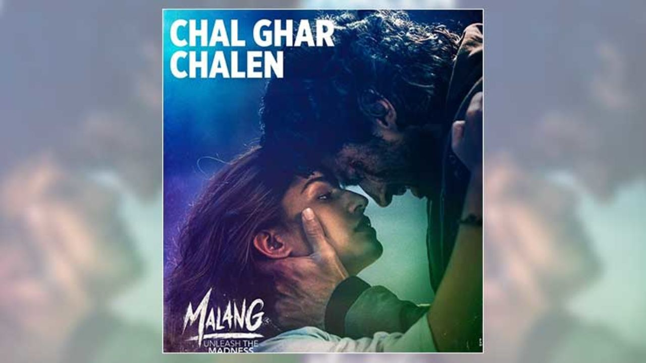 Malang Song Chal Ghar Chalen Teaser Disha Patani Aditya Roy Kapur S Chemistry Is Enchanting Bollywood Bubble