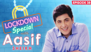 Aasif Sheikh's HONEST Confessions On Spending Quality Time With Family During Coronavirus Lockdown