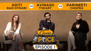 Guess The Price: Parineeti Chopra, Aditi Rao Hydari & Avinash Tiwary's HILARIOUS Fight